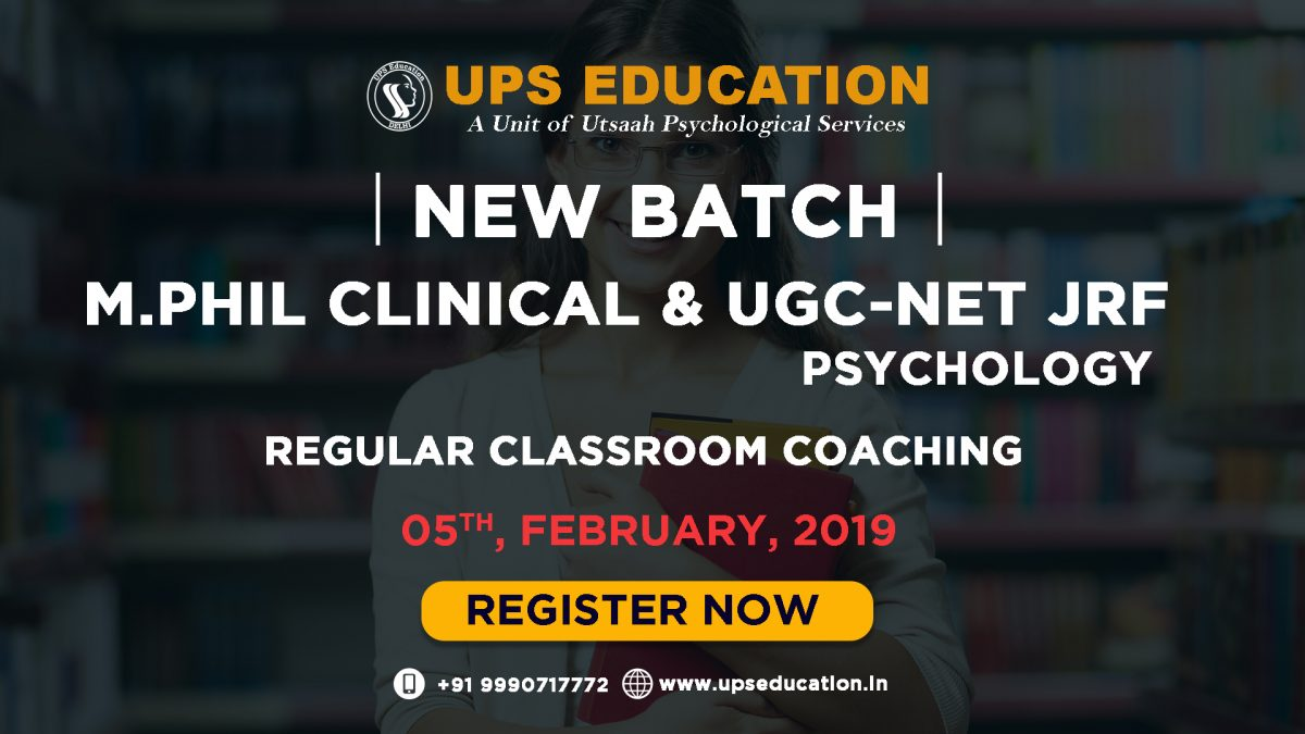 M.Phil Clinical Psychology Entrance and NET JRF Psychology - 2019
