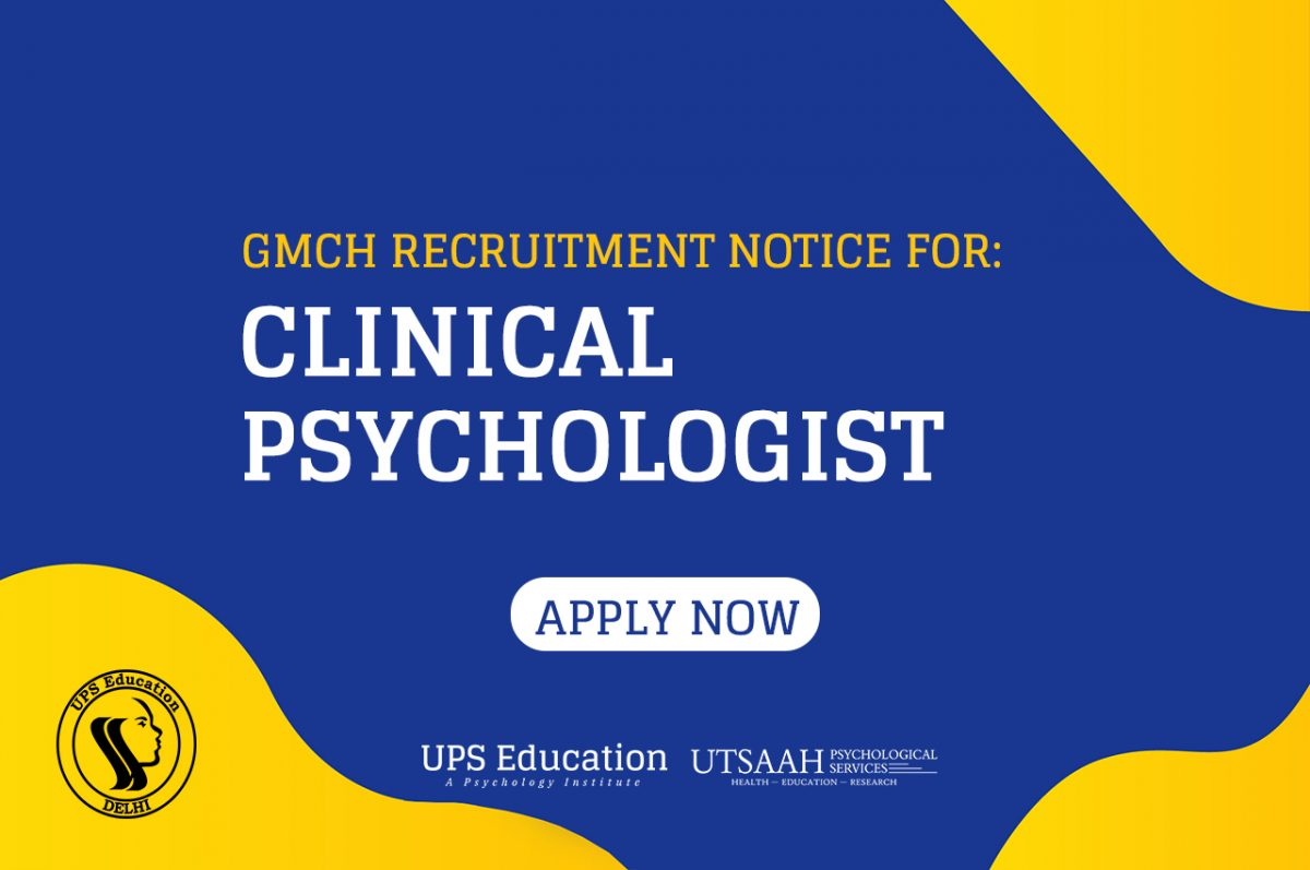 GMCH CLINICAL PSYCHOLOGIST RECRUITMENT