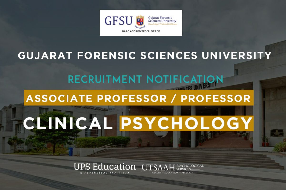 Vacancy for Post of Clinical Psychology Associate Professor in Gujarat Forensic Science University