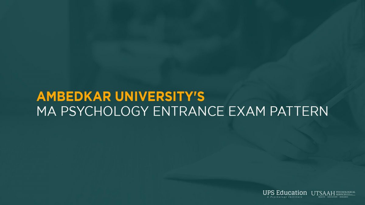 Ambedkar University's MA psychology entrance exam pattern