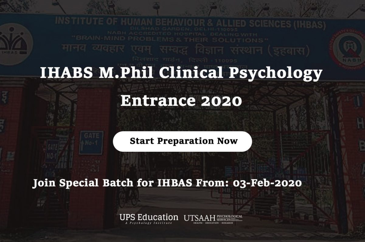 IHBAS M.Phil Clinical Psychology 2020 Entrance Classes