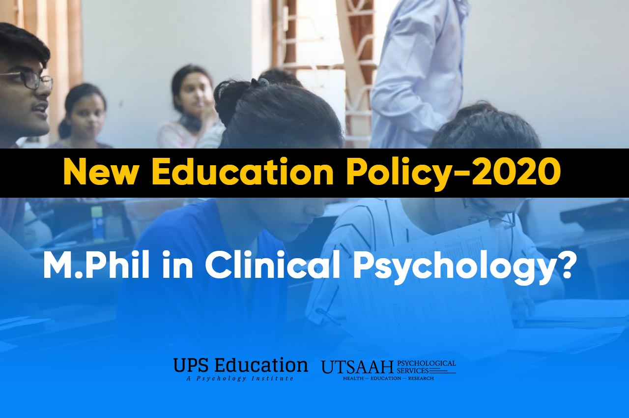 M.Phil Clinical Psychology after National Education Policy 2020