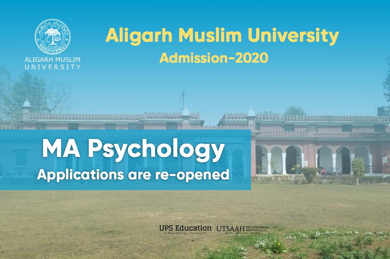 MA Psychology Admission form re-opining in Aligarh Muslim University 2020