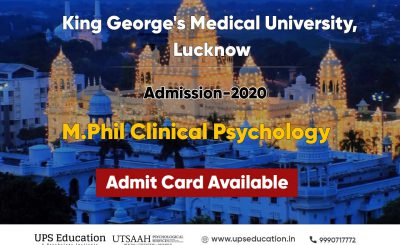 KGMU Admit Card Released for M.Phil in Clinical Psychology 2020