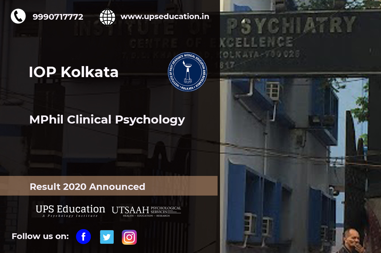 Iop kolkata mphil in clinical psychology result