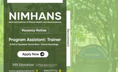 Vacancy-of-Program-Assistant-Trainer-Clinical-Psychology-in-NIMHANS-Bangalore