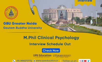 GBU M.Phil Clinical Psychology Interview Schedule and Related Details – UPS Education